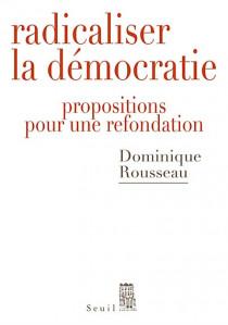 Radicaliser la démocratie