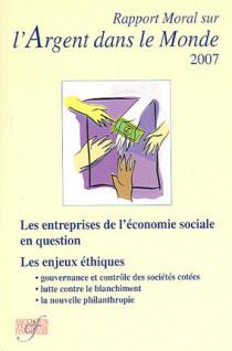 Rapport moral sur l'argent dans le monde 2007