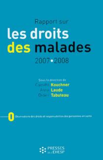 Rapport sur les droits des malades 2007-2008