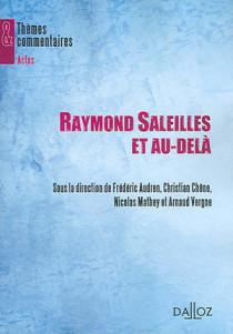 Raymond Saleilles et au-delà