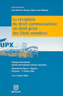 Réception du droit communautaire en droit privé des Etats membres