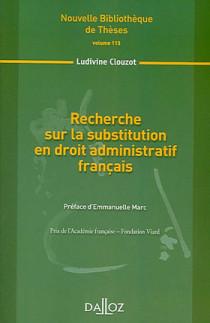 Recherche sur la substitution en droit administratif français