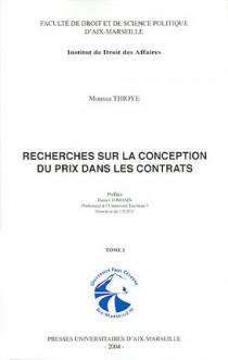 Recherches sur la conception du prix dans les contrats, 2 volumes