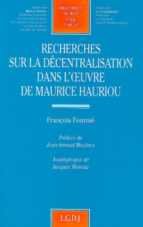 Recherches sur la décentralisation dans l'oeuvre de Maurice Hauriou