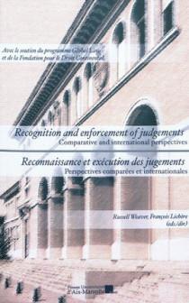 Reconnaissance et exécution des jugements - Recognition and enforcement of judgements