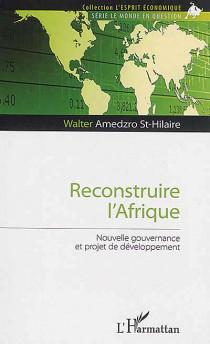 Reconstruire l'Afrique