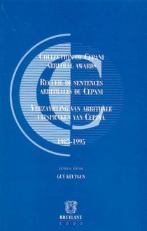 Recueil des sentences arbitrales du CEPANI - 1985-1995