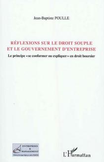 Réflexion sur le droit souple et le gouvernement d'entreprise