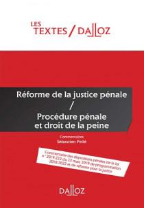 Réforme de la justice pénale - Procédure pénale et droit de la peine