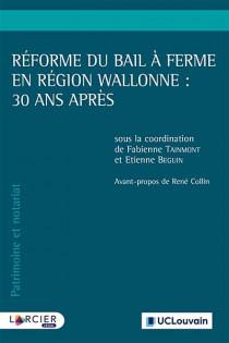 Réforme du bail à ferme en Région wallonne : 30 ans après