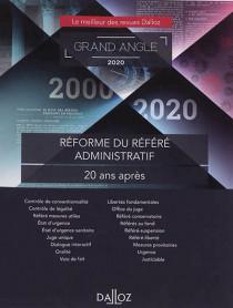 Réforme du référé administratif : 20 ans après