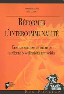 Réformer l'intercommunalité