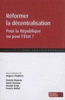 Réformer la décentralisation