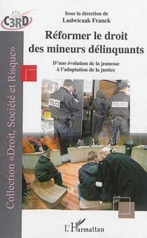 Réformer le droit des mineurs délinquants