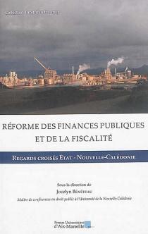 Réformes des finances publiques et de la fiscalité