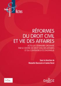 Réformes du droit civil et vie des affaires