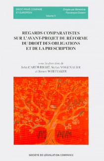 Regards comparatistes sur l'avant-projet de réforme du droit des obligations et de la prescription