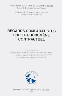 Regards comparatistes sur le phénomène contractuel