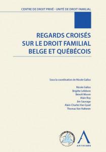 Regards croisés sur le droit familial belge et québécois
