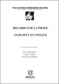 Regards sur la police - Insights on police