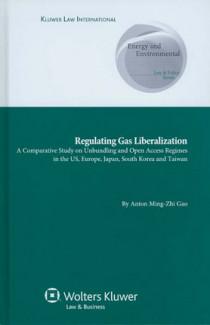 Regulating Gas Liberalization