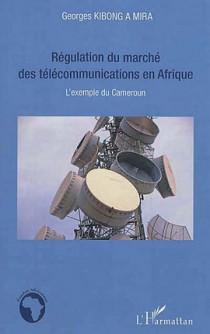 Régulation du marché des télécommunications en Afrique
