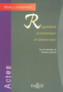 Régulation économique et démocratie