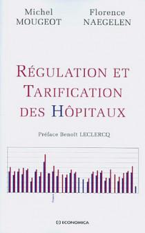 Régulation et tarification des hôpitaux