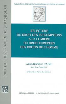 Relecture du droit des présomptions à la lumière du droit européen des droits de l'homme