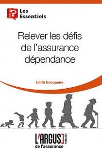 Relever les défis de l'assurance dépendance