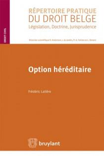 Répertoire pratique du droit belge : Option héréditaire