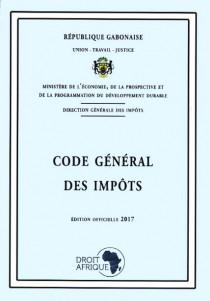 République gabonaise : code général des impôts - Edition officielle 2017