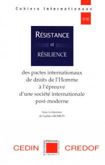 Résistance et résilience des pactes internationaux de droits de l'Homme à l'épreuve d'une société internationale post-moderne