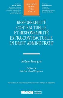 Responsabilité contractuelle et responsabilité extra-contractuelle en droit administratif