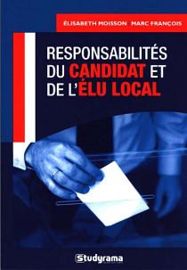Responsabilité du candidat et de l'élu local