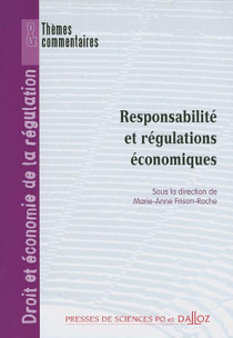 Responsabilité et régulations économiques