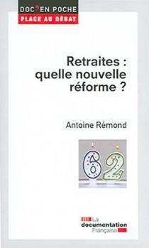 Retraites : quelle nouvelle réforme ?