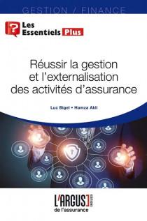 Réussir la gestion et l'externalisation des activités d'assurance