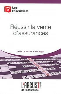 Réussir la vente d'assurances