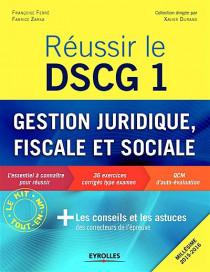 Réussir le DSCG 1 - Gestion juridique, fiscale et sociale