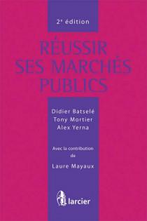 Réussir ses marchés publics