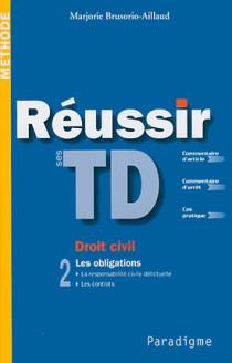 Réussir ses TD : droit civil