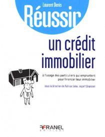 Réussir un crédit immobilier
