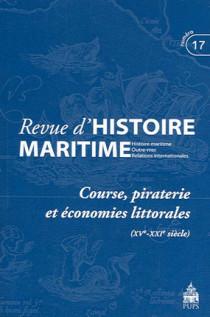 Revue d'histoire maritime, 2013/1 N°17