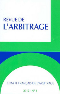 Revue de l'arbitrage, 2012 N°1