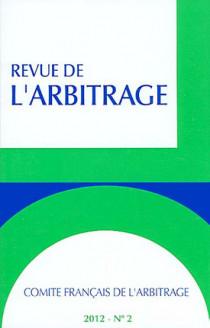 Revue de l'arbitrage, 2012 N°2
