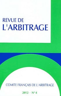 Revue de l'arbitrage, 2012 N°4