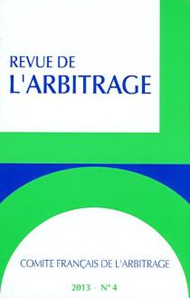 Revue de l'arbitrage, 2013 N°4