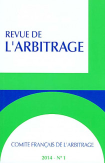 Revue de l'arbitrage, 2014 N°1