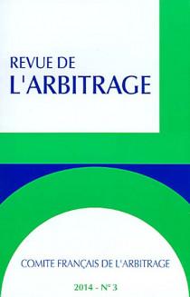 Revue de l'arbitrage, 2014 N°3